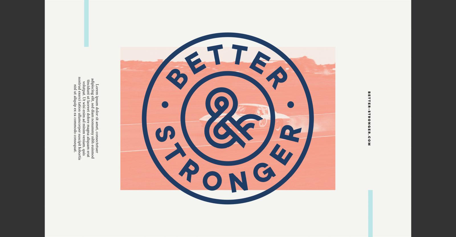 Better & Stronger
